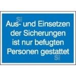 Elektrokennzeichnung / Hinweisschild, Aus- und Einsetzen der Sicherungen ...