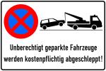 Haltverbotsschild, Absolutes Halteverbot, Unberechtigt geparkte Fahrzeuge werden kostenpflicht... (Maße (BxH)/Material: 600x400mm/Alu geprägt (Art.Nr.: 11.5173))