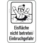 Hinweisschild, Betreten der Eisfläche verboten, 400 x 600 mm