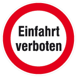 Hinweisschild für Einfahrten, Einfahrt verboten