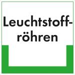 Kennzeichnungsschild Leuchtstoffröhren (Maße (BxH): 200 x 200 mm (Art.Nr.: 43.6722))
