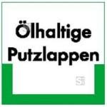 Kennzeichnungsschild Ölhaltige Putzlappen (Maße (BxH)/Material: 100x100mm/Folie,selbstklebend/ umweltschonend (Art.Nr.: 35.6737))