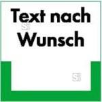 Kennzeichnungsschild mit Text nach Wunsch (Maße (BxH): 200x200mm (Art.Nr.: 43.6405))