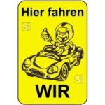 Kinderhinweisschild, Hier fahren WIR, gelb / schwarz, 500 x 750 oder 650 x 1000 mm (Maße (BxH): 500x750mm (Art.Nr.: 14794))
