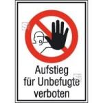 Kombischild, Aufstieg für Unbefugte verboten (Maße (BxH)/Material: 131x185mm/Folie,selbstklebend (Art.Nr.: 21.1144))