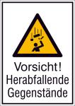 Kombischild mit Warnschild und Zusatztext, Vorsicht! Herabfallende Gegenstände (Maße (BxH)/Material: 131x185mm/Folie,selbstklebend (Art.Nr.: 21.a8040))