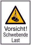 Kombischild mit Warnzeichen und Zusatztext, Vorsicht! Schwebende Last (Maße (BxH)/Material: 131x185mm/Folie,selbstklebend (Art.Nr.: 21.a8045))