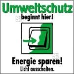 Motivationsschild Energie sparen! Licht ausschalten, viereckig (Maße (BxH): 100 x 100 mm (Art.Nr.: 35.6894))
