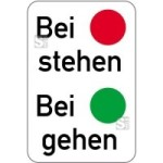 Sonderschild, Bei rot stehen, Bei grün gehen, 400 x 600 mm