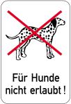 Sonderschild, Für Hunde nicht erlaubt!, 400 x 600 mm