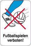 Sonderschild, Fußballspielen verboten, 400 x 600 mm