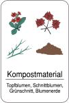 Sonderschild, Kompostmaterial. Topfblumen, Schnittblumen, Grünschnitt, Blumenerde, 400 x 600 mm