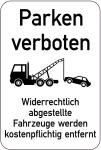 Sonderschild, Parken verboten. Widerrechtlich abgestellte Fahrzeuge werden..., 400 x 600 mm