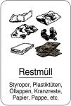 Sonderschild, Restmüll. Styropor, Plastiktüten, Öllappen, Kranzreste, Papier... 400 x 600 mm