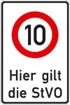 Verkehrsschild, Hier gilt die StVO, zulässige Höchstgeschwindigkeit 10 km / h