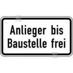 Verkehrszeichen StVO, Anlieger bis Baustelle frei Nr. 1028-32 (Ma&szlig;e/Folie/Form:  <b>231x420mm</b>/RA1/Flachform 2mm (Art.Nr.: 1028-32-111))