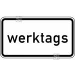 Verkehrszeichen StVO, Zeitliche Beschr&auml;nkung werktags Nr. 1042-30 (Ma&szlig;e/Folie/Form:  <b>231x420mm</b>/RA1/Flachform 2mm (Art.Nr.: 1042-30-111))