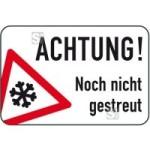Winterschild / Verkehrszeichen, Achtung! Noch nicht gestreut (Maße (HxB): 400x600mm (Art.Nr.: 14749))