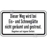 Winterschild / Verkehrszeichen, Dieser Weg wird bei Eis- und Schneeglätte ... (Maße (BxH): 420x231mm (Art.Nr.: 14169))