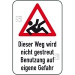 Winterschild / Verkehrszeichen, Dieser Weg wird nicht gestreut Benutzung auf eigene Gefahr (Maße (BxH): 400x600mm (Art.Nr.: 14725))