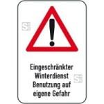 Winterschild / Verkehrszeichen, Eingeschränkter Winterdienst Benutzung auf eigene Gefahr (Maße (BxH): 400x600mm (Art.Nr.: 14709))