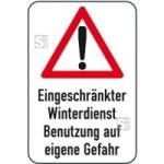 Winterschild / Verkehrszeichen, Eingeschränkter Winterdienst Benutzung auf eigene Gefahr (Maße (BxH): 400x600mm (Art.Nr.: 14729))