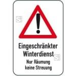 Winterschild / Verkehrszeichen, Eingeschränkter Winterdienst - Nur Räumung keine Streuung (Maße (BxH): 400x600mm (Art.Nr.: 14715))