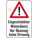 Winterschild / Verkehrszeichen, Eingeschränkter Winterdienst - Nur Räumung keine Streuung (Maße (BxH): 400x600mm (Art.Nr.: 14735))