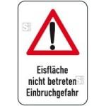 Winterschild / Verkehrszeichen, Eisfläche nicht betreten Einbruchgefahr (Maße (BxH): 400x600mm (Art.Nr.: 14723))