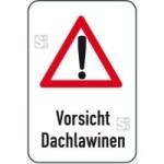 Winterschild / Verkehrszeichen, Vorsicht Dachlawinen (Maße (BxH): 400x600mm (Art.Nr.: 14703))