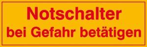 Elektrokennzeichnung / Hinweisschild, Notschalter bei Gefahr betätigen (Ausführung: Elektrokennzeichnung/Hinweisschild, Notschalter bei Gefahr betätigen (Art.Nr.: 30.0570))