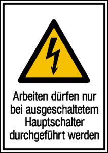 Elektrokennzeichnung / Kombischild, Arbeiten dürfen nur bei ausgeschaltetem Hauptschalter.. (Ausführung: Elektrokennzeichnung/Kombischild, Arbeiten dürfen nur bei ausgeschaltetem Hauptschalter.. (Art.Nr.: 21.1245))