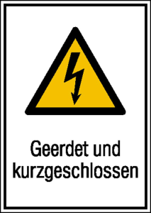 Elektrokennzeichnung / Kombischild, Geerdet und kurzgeschlossen (Maße (BxH): 131 x 185 mm (Art.Nr.: 43.1244))