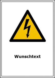 Elektrokennzeichnung / Kombischild Warnzeichen (Blitzpfeil) und Wunschtext (Maße (BxH): 131x185 mm (Art.Nr.: 43.1469))