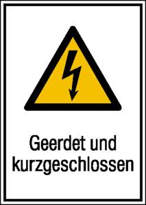Elektrokennzeichnung / Kombischild mit Warnzeichen und Zusatztext, Geerdet und kurzgeschlossen (Maße (BxH): 131 x 185 mm (Art.Nr.: 43.1244))