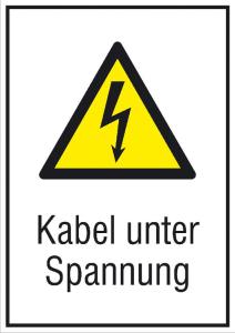 Elektrokennzeichnung / Kombischild mit Warnzeichen und Zusatztext, Kabel unter Spannung (Maße (BxH): 131 x 185 mm (Art.Nr.: 43.1240))