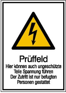 Elektrokennzeichnung / Kombischild mit Warnzeichen und Zusatztext, Prüffeld... (Maße (BxH)/Material: 131x185mm/Folie,selbstklebend (Art.Nr.: 21.1242))