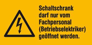 Elektrokennzeichnung / Warnkombischild, Schaltschrank darf nur vom Fachpersonal ... (Maße (BxH)/Material: 131x65mm/Folie,selbstklebend (Art.Nr.: 21.1420))