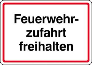 Feuerwehrzufahrt freihalten (Ausführung: Feuerwehrzufahrt freihalten (Art.Nr.: 11.2756))