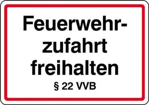 Feuerwehrzufahrt freihalten §22 VVB (Ausführung: Feuerwehrzufahrt freihalten  (Art.Nr.: 28.6))