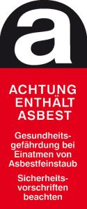 Gefahrstoffkennzeichnung / Warnschild, Asbestfeinstaub (Maße (BxH)/Material/Variante:  <b> 40 x 95 mm </b> / Folie, selbstklebend<br>500er-Rolle (Art.Nr.: 31.3563))