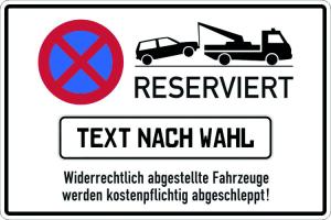 Haltverbotsschild, Absolutes Halteverbot, RESERVIERT Widerrechtlich abgestellte Fahrzeuge ... (Ausführung: Haltverbotsschild, Absolutes Halteverbot, RESERVIERT Widerrechtlich abgestellte Fahrzeuge ... (Art.Nr.: 52.5171))