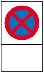 Haltverbotsschild, Absolutes Haltverbot mit Freifeld zur Selbstbeschriftung (Maße(BxH)/Material/Freifeld(BxH):  <b>150x250 mm</b> / Kunststoff (Polystrol)<br>140x90 mm (Art.Nr.: 41.5574))
