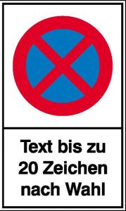 Haltverbotsschild, Absolutes Haltverbot, mit Wunschtext (Maße (BxH)/Material: 150x250 mm / Kunststoff (Polystrol) (Art.Nr.: 41.5561))