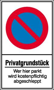 Haltverbotsschild, Eing. Halteverbot, Privatgrundstück Wer hier parkt wird kostenpflichtig abge. (Maße (BxH)/Material: 150x250 mm / Kunststoff (Polystrol) (Art.Nr.: 41.5162))