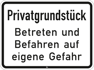 Hinweis zur Grundbesitzkennzeichnung Nr. 2825, Privatgrundstück, Betreten und Befahren auf eigene Gefahr (Maße/Folie/Form:  <b>315x420mm</b>/RA1/Flachform 2mm (Art.Nr.: 2825-111))