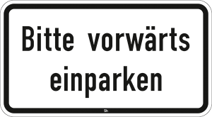 Hinweisschild 2831, Bitte vorwärts einparken (Maße/Folie/Form:  <b>231x420mm</b>/RA1/Flachform 2mm (Art.Nr.: 2831-111))