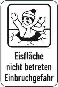 Hinweisschild, Betreten der Eisfläche verboten, 400 x 600 mm (Ausführung: Hinweisschild, Betreten der Eisfläche verboten, 400 x 600 mm (Art.Nr.: 14897))