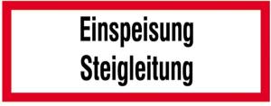 Hinweisschild, Einspeisung Steigleitung (Ausführung: Hinweisschild, Einspeisung Steigleitung (Art.Nr.: 11.2617))