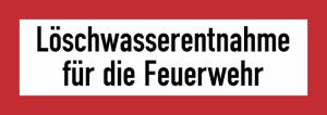 Hinweisschild, Löschwasserentnahme für die Feuerwehr (Ausführung: Hinweisschild, Löschwasserentnahme für die Feuerwehr (Art.Nr.: 21.2592))